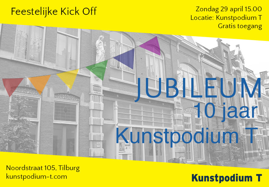 29 April: 10 years Kunstpodium T – Join the pARTy!