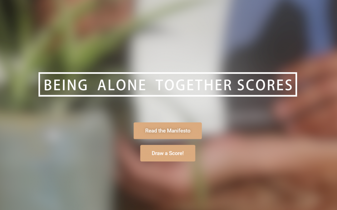 Being Alone Together Scores: doe mee