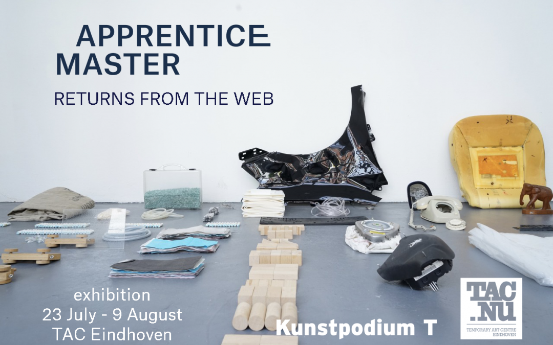 Nieuwe expositie: Apprentice Master Returns from the Web