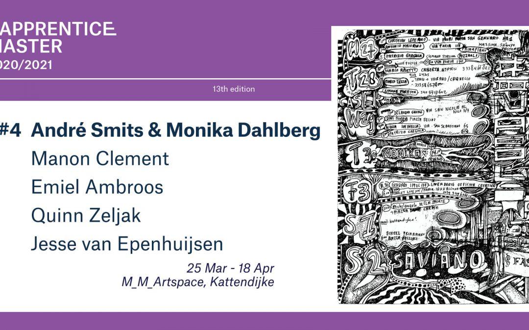 Apprentice Master #4: André Smits & Monika Dahlberg