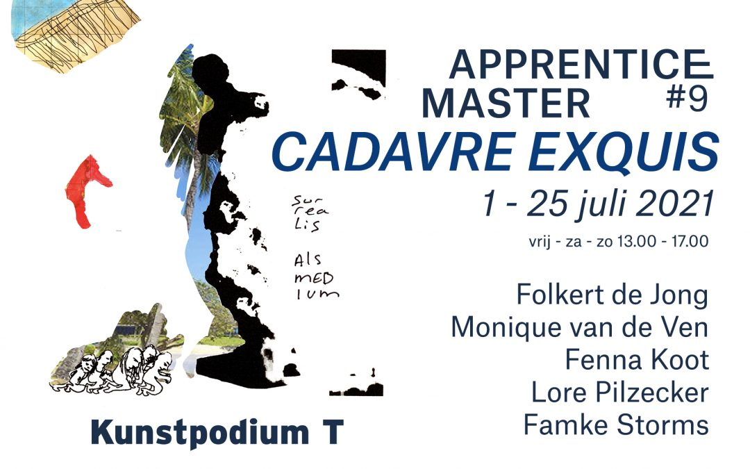 Exhibition Cadavre Exquis with Folkert de Jong